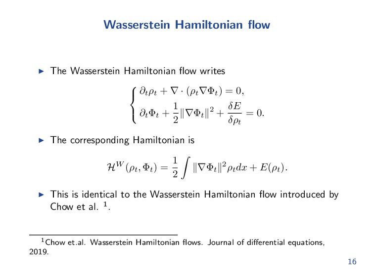 Wasserstein Hamiltonian flow The Wasserstein Ham...
