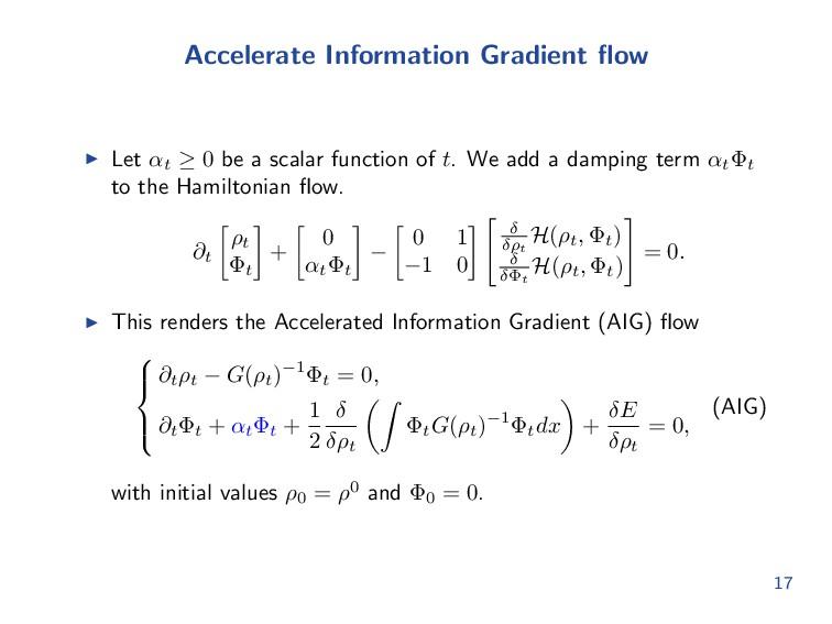 Accelerate Information Gradient flow Let αt ≥ 0 ...