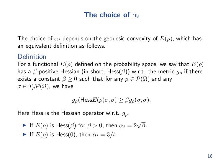The choice of αt The choice of αt depends on th...