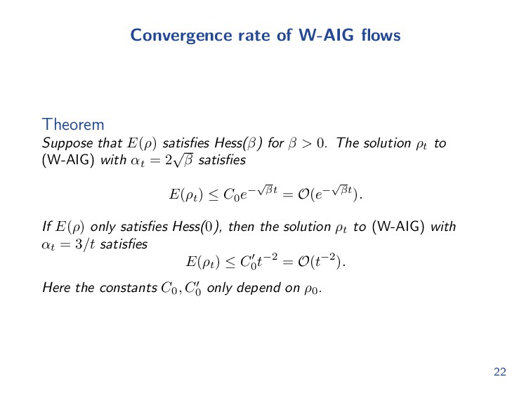 Convergence rate of W-AIG flows Theorem Suppose ...