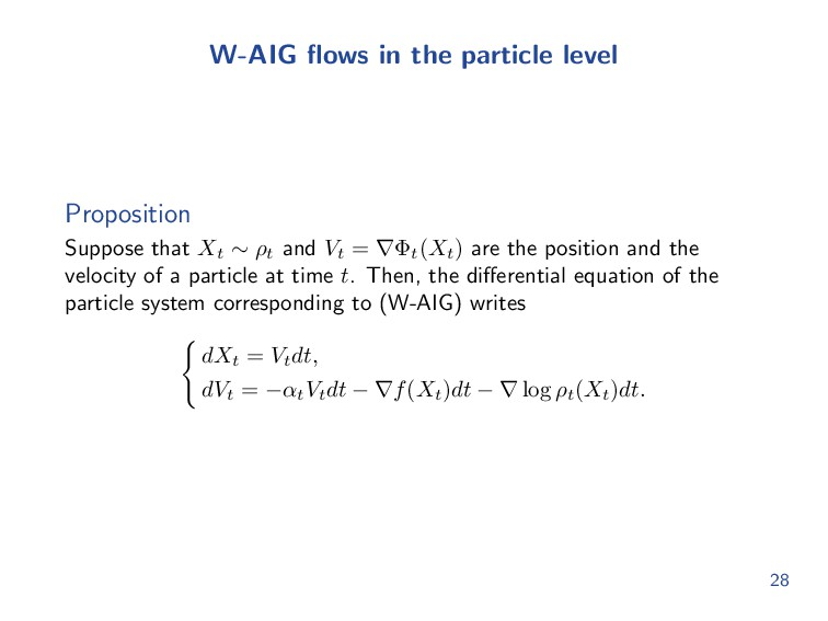 W-AIG flows in the particle level Proposition Su...