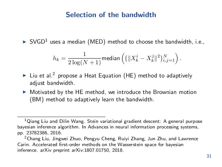 Selection of the bandwidth SVGD1 uses a median ...