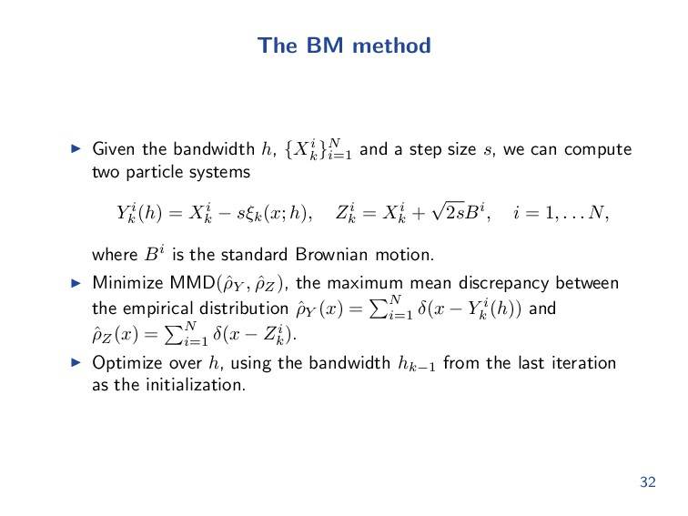 The BM method Given the bandwidth h, {Xi k }N i...