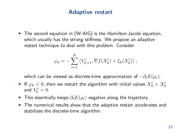 Adaptive restart The second equation in (W-AIG)...