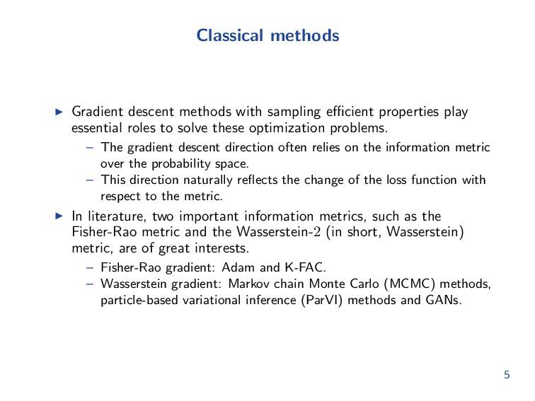 Classical methods Gradient descent methods with...