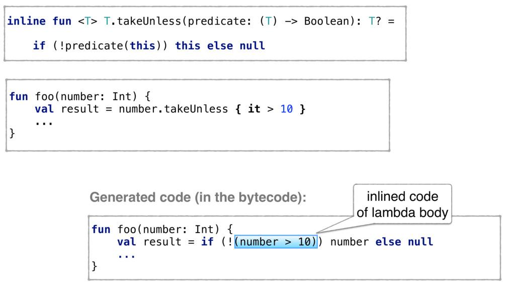 inline fun <T> T.takeUnless(predicate: (T) -> B...