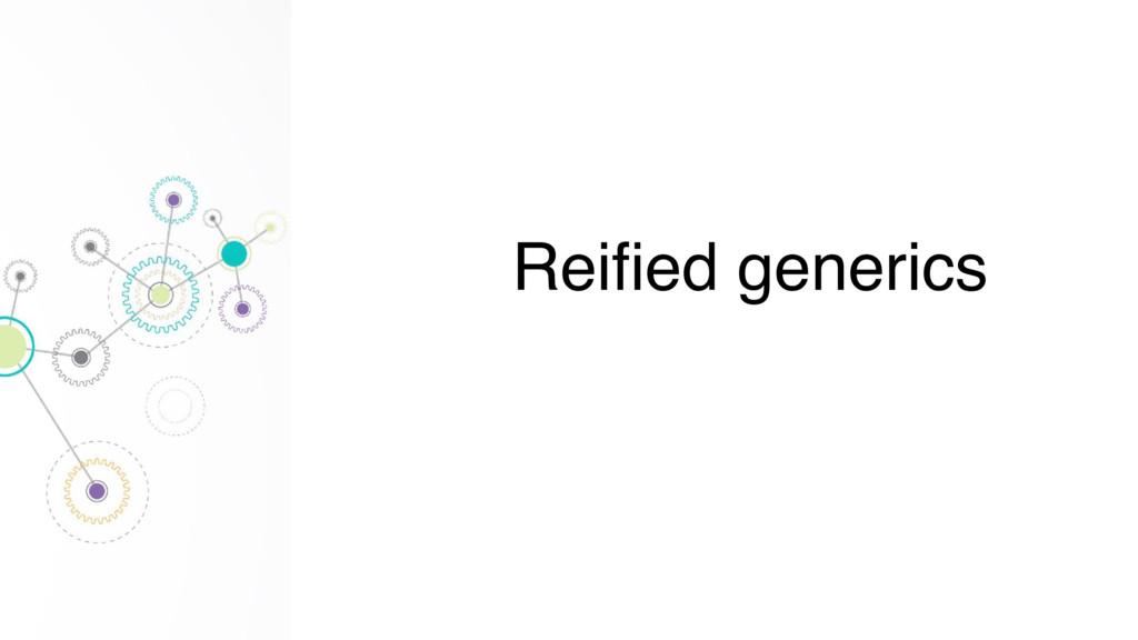 Reified generics