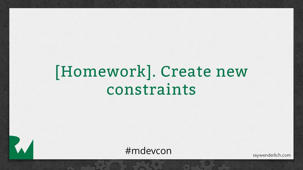 [Homework]. Create new constraints #mdevcon