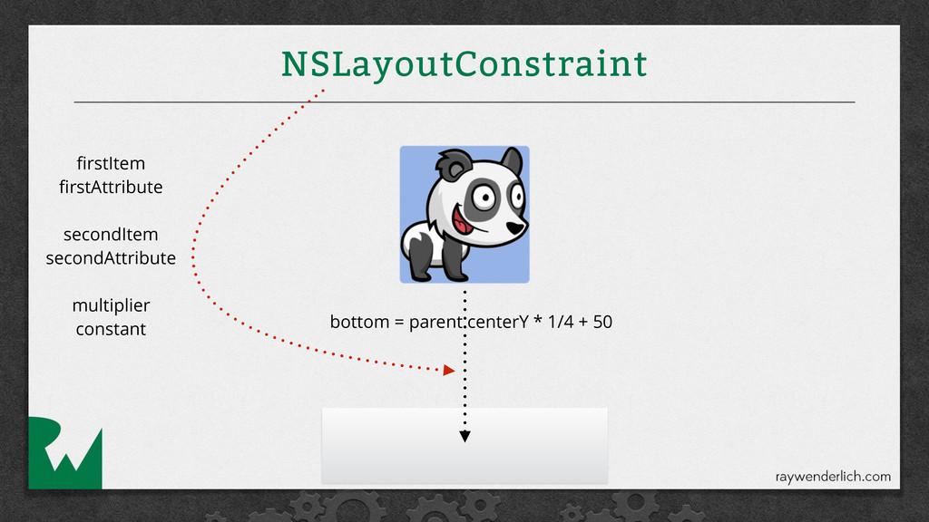 NSLayoutConstraint bottom = parent.centerY * 1/...