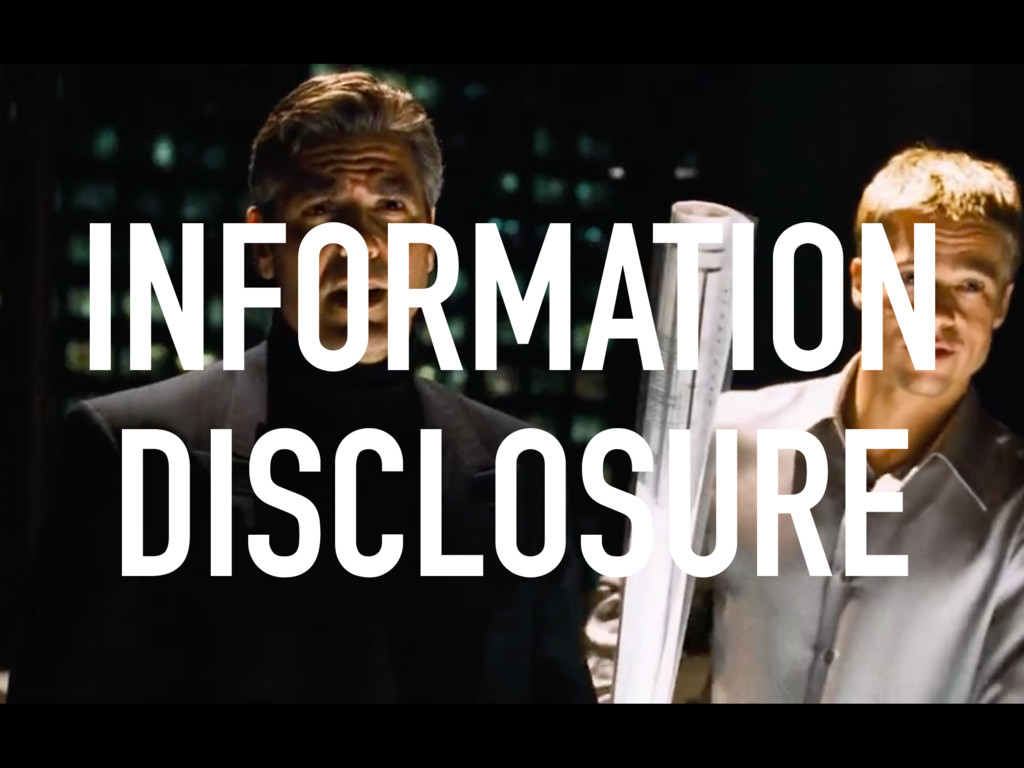 INFORMATION DISCLOSURE