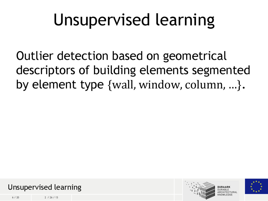6 / 20 2 / 26 / 13 Unsupervised learning Outlie...
