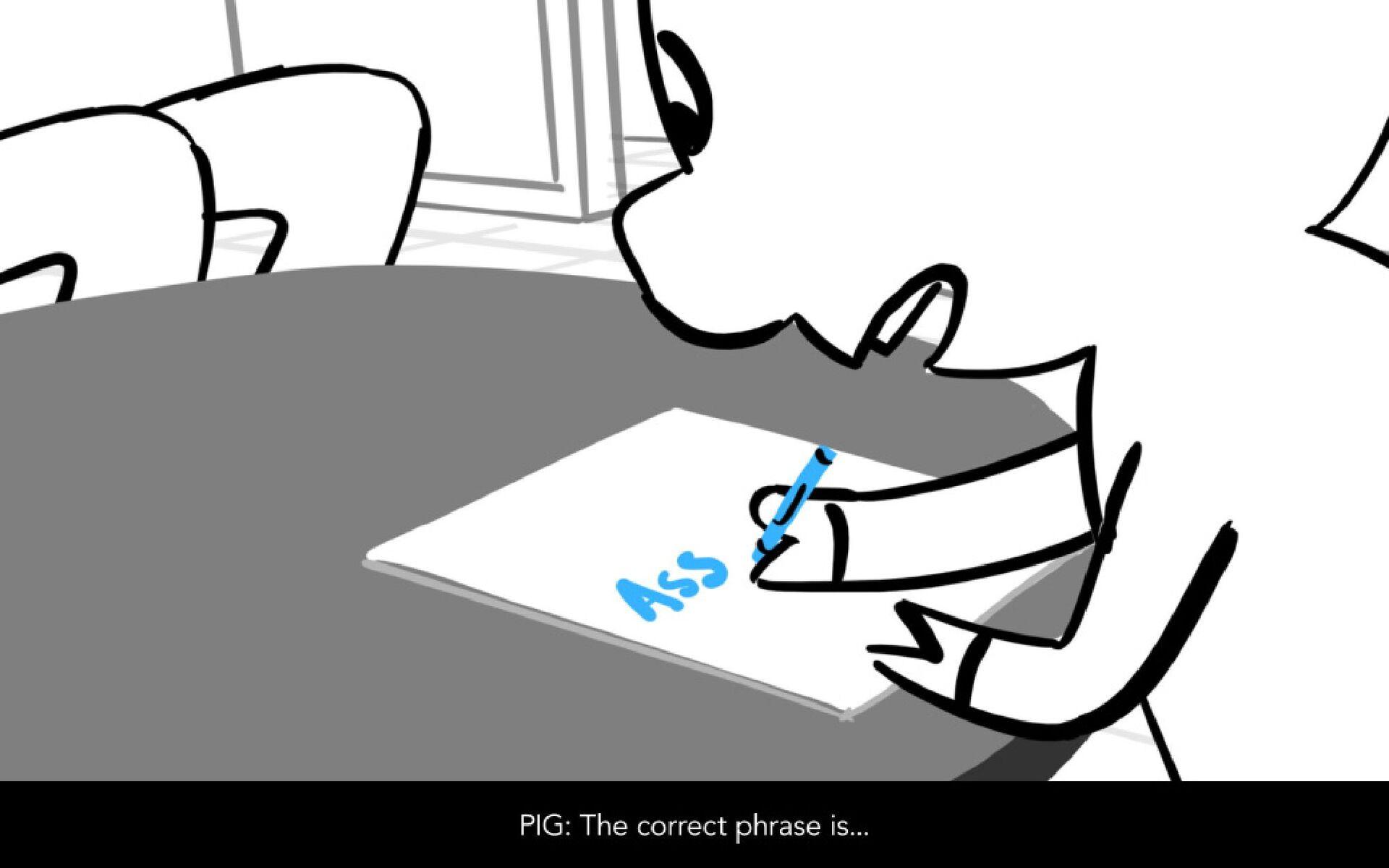 """Dialog PIG: """"When you assume..."""""""
