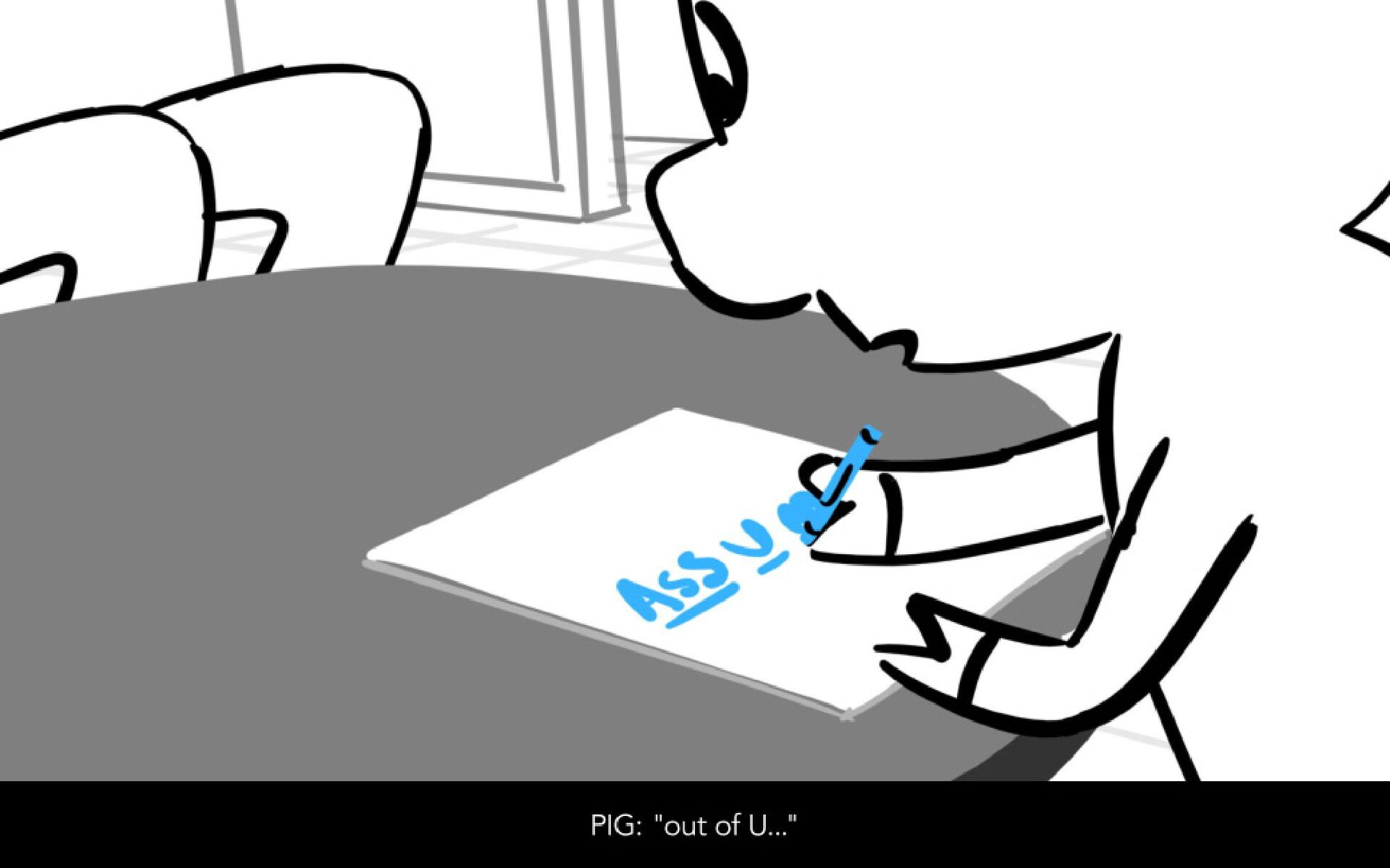 "Dialog PIG: ""and ME."""