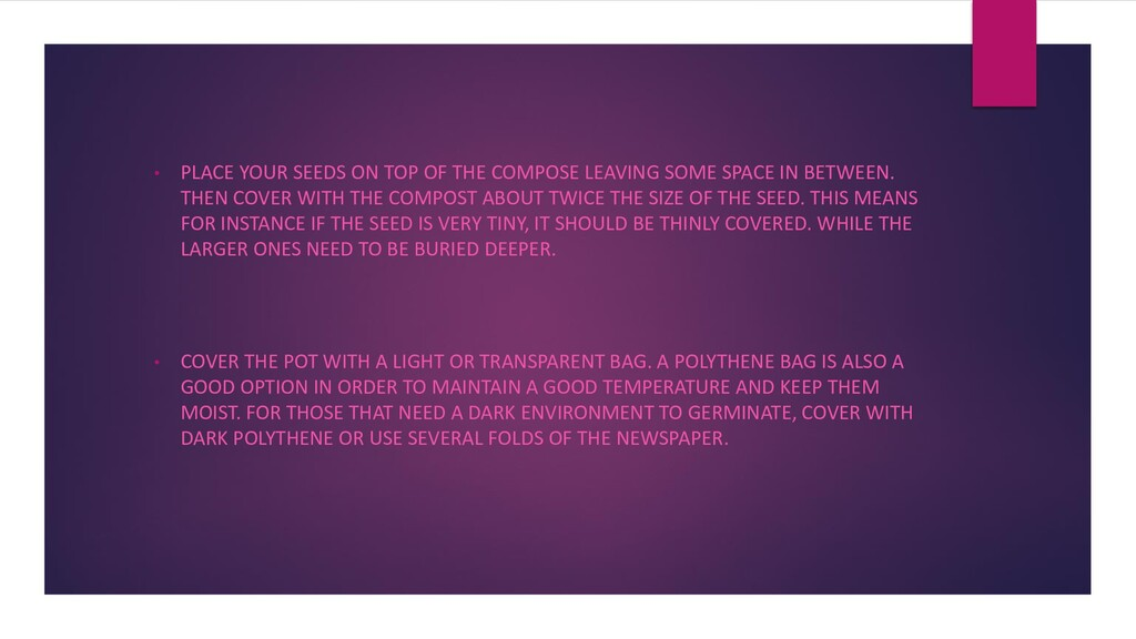 • PLACE YOUR SEEDS ON TOP OF THE COMPOSE LEAVIN...