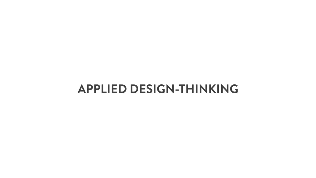 APPLIED DESIGN-THINKING