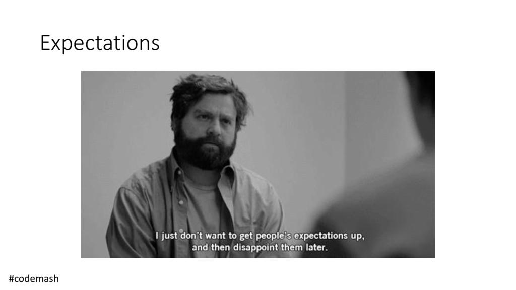 Expectations #codemash