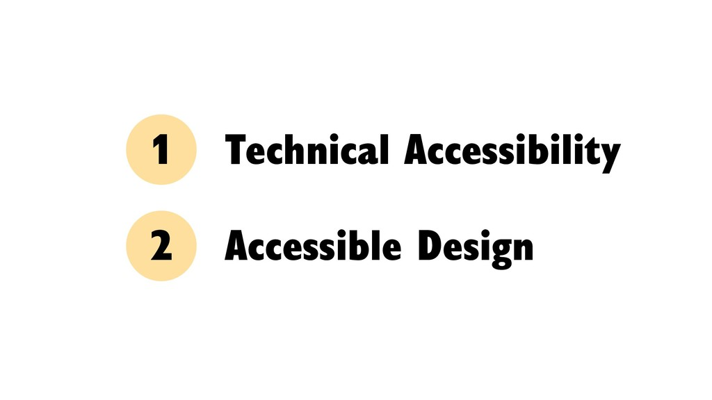 Technical Accessibility Accessible Design 1 2