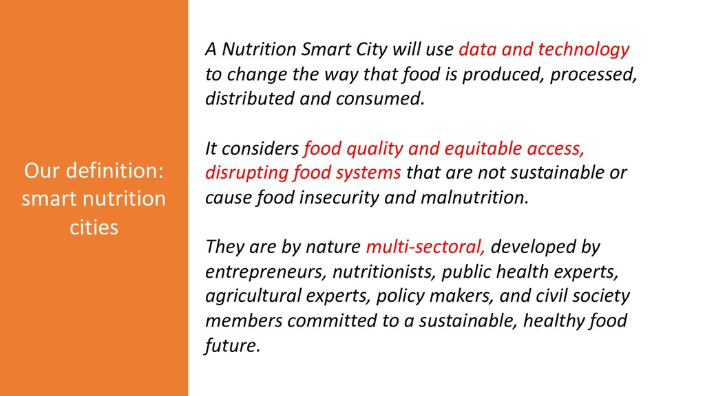 A Nutrition Smart City will use data and techno...