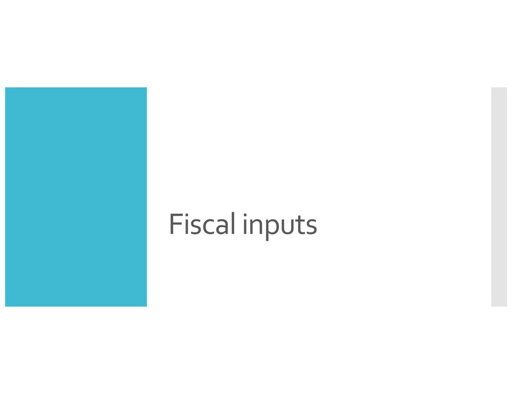 Fiscal inputs