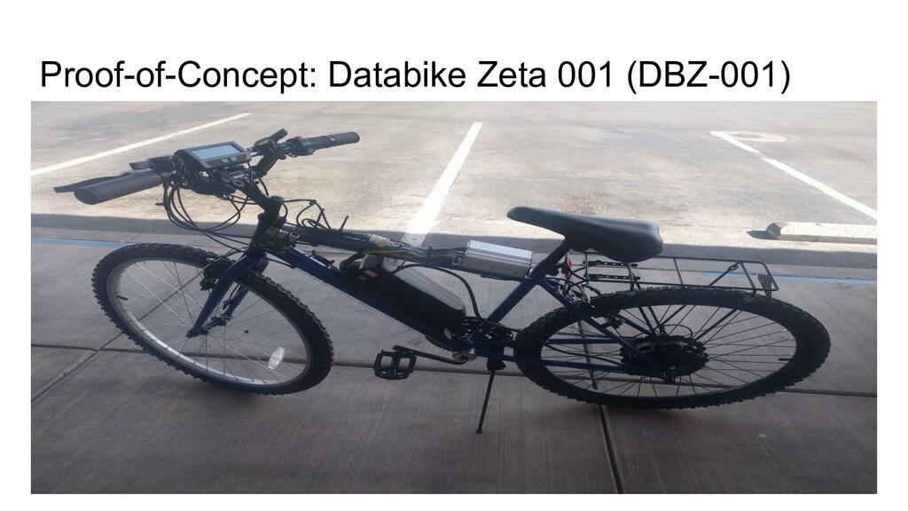 Proof-of-Concept: Databike Zeta 001 (DBZ-001)