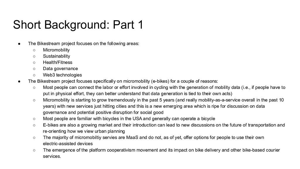 Short Background: Part 1 ● The Bikestream proje...