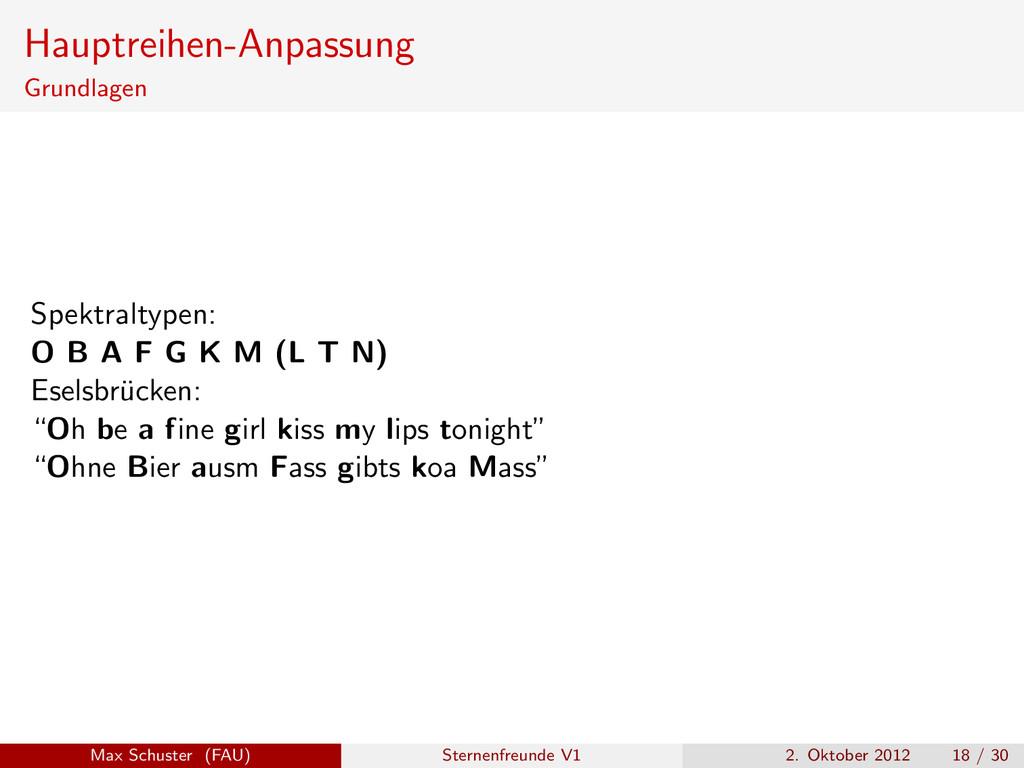 Hauptreihen-Anpassung Grundlagen Spektraltypen:...