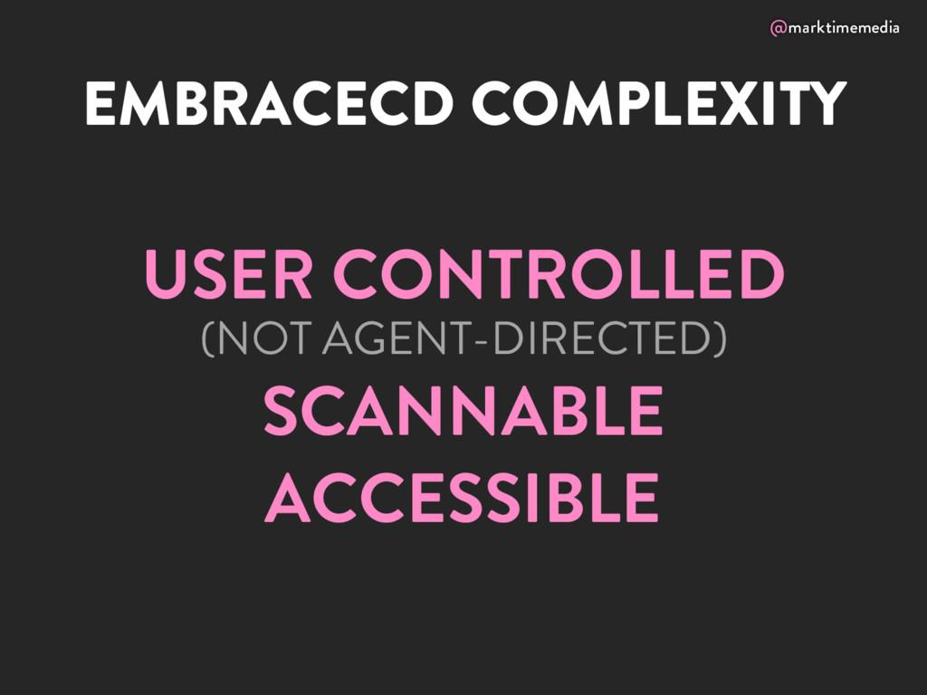 @marktimemedia EMBRACECD COMPLEXITY USER CONTRO...