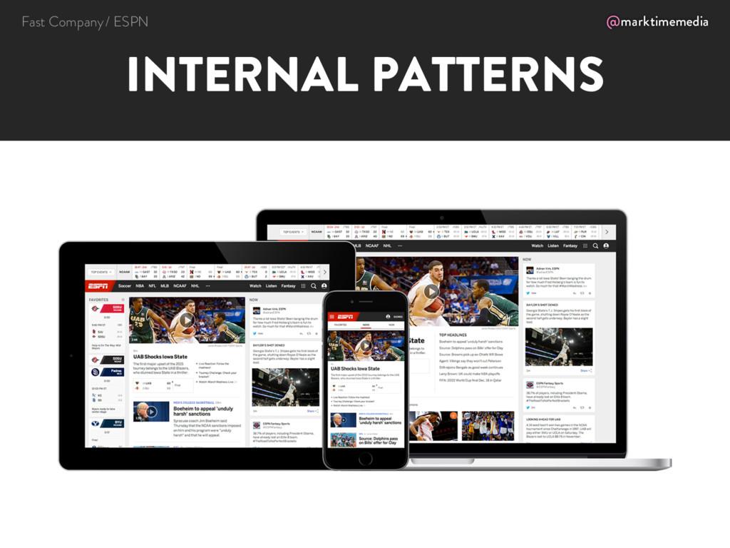 @marktimemedia INTERNAL PATTERNS Fast Company /...