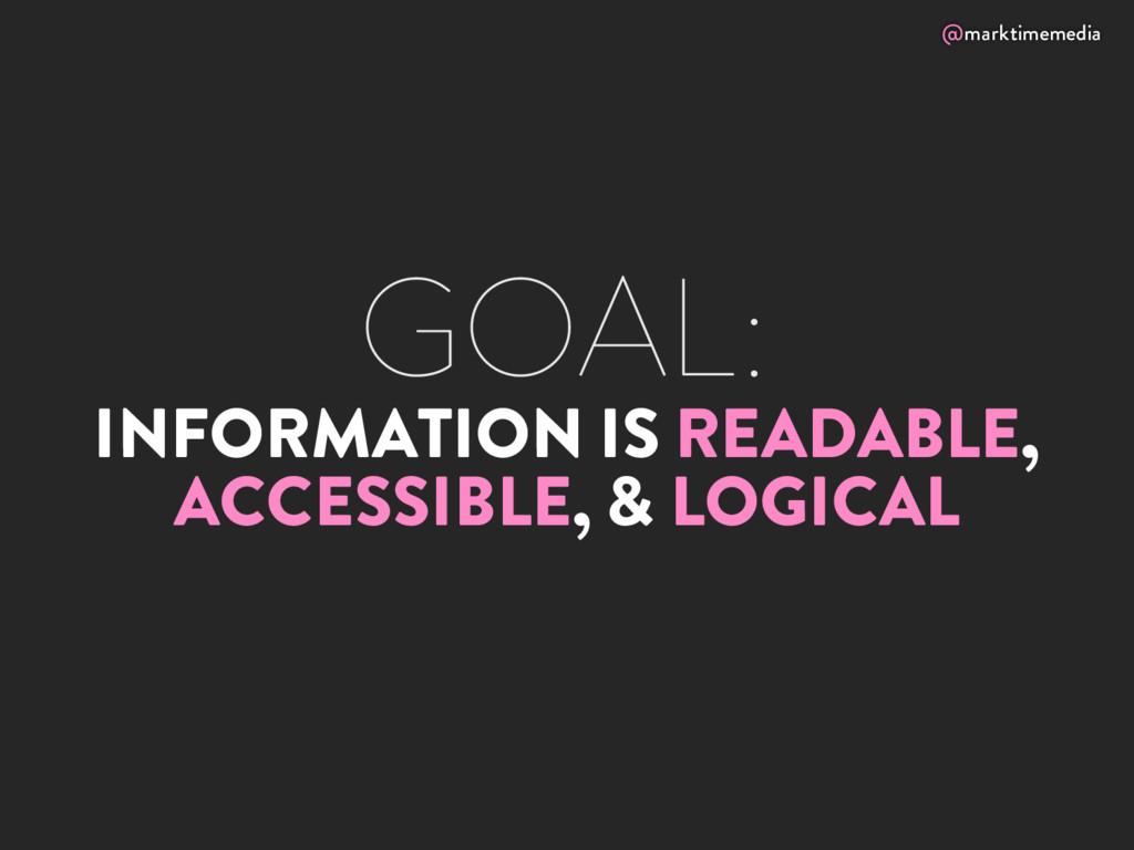 @marktimemedia GOAL: INFORMATION IS READABLE, A...