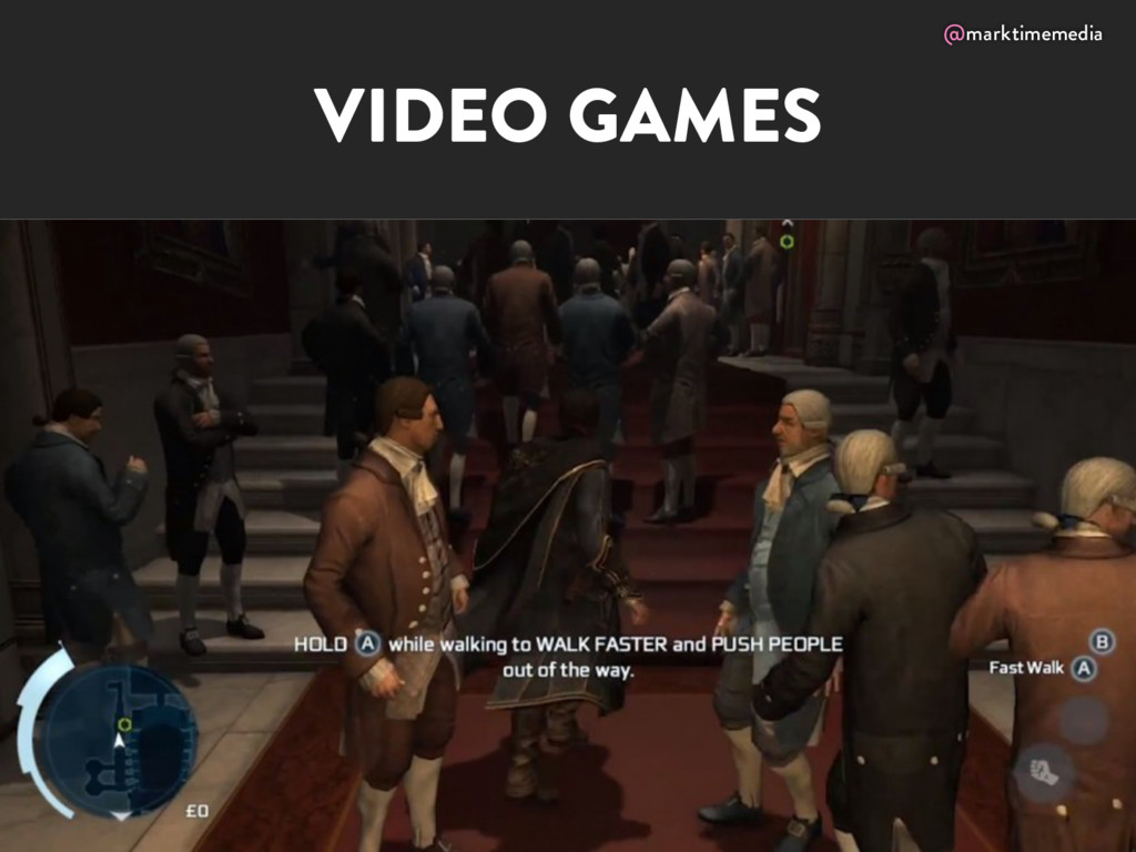 @marktimemedia VIDEO GAMES