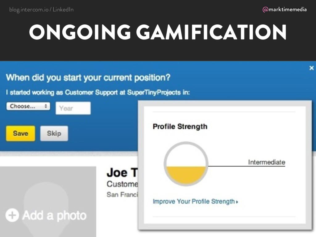 @marktimemedia ONGOING GAMIFICATION blog.interc...