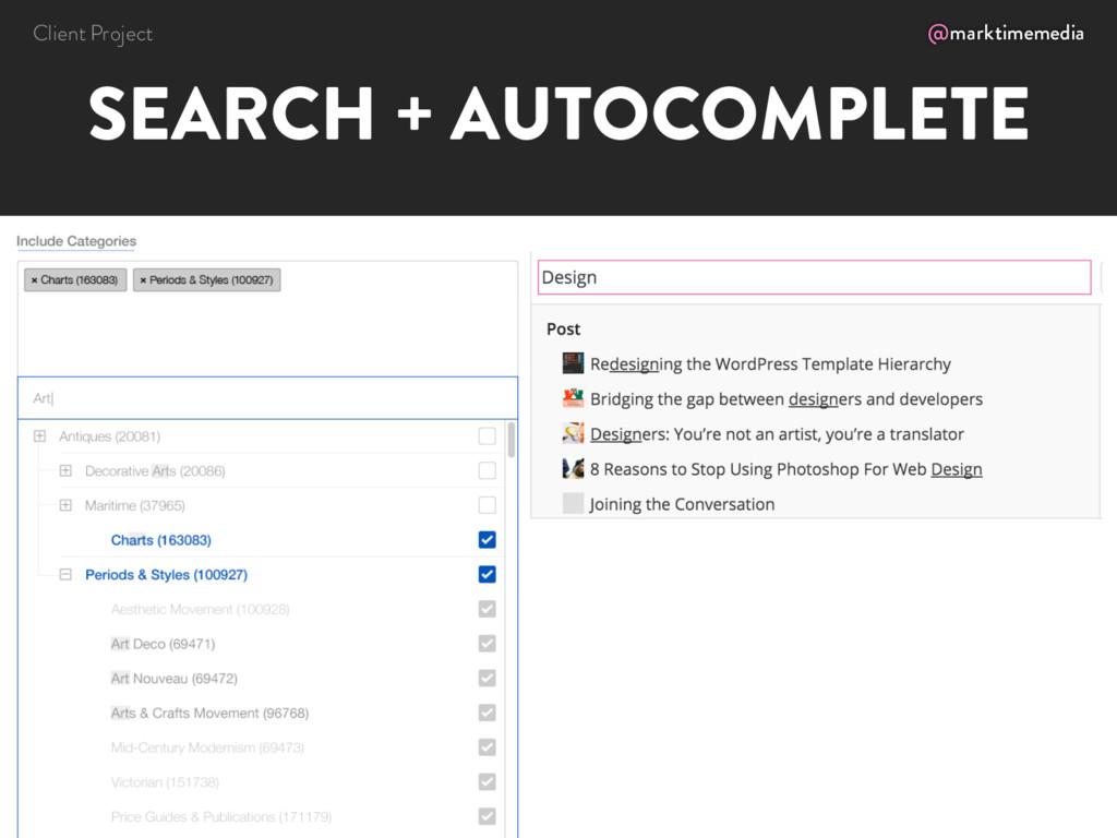 @marktimemedia SEARCH + AUTOCOMPLETE Client Pro...