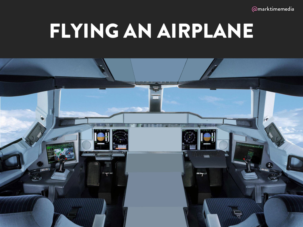 @marktimemedia FLYING AN AIRPLANE