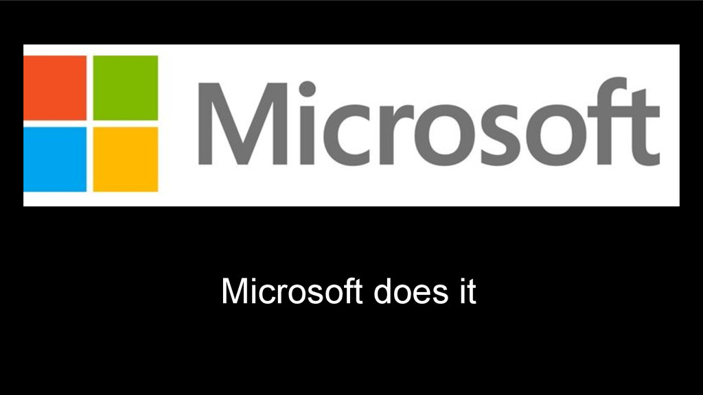 Microsoft does it