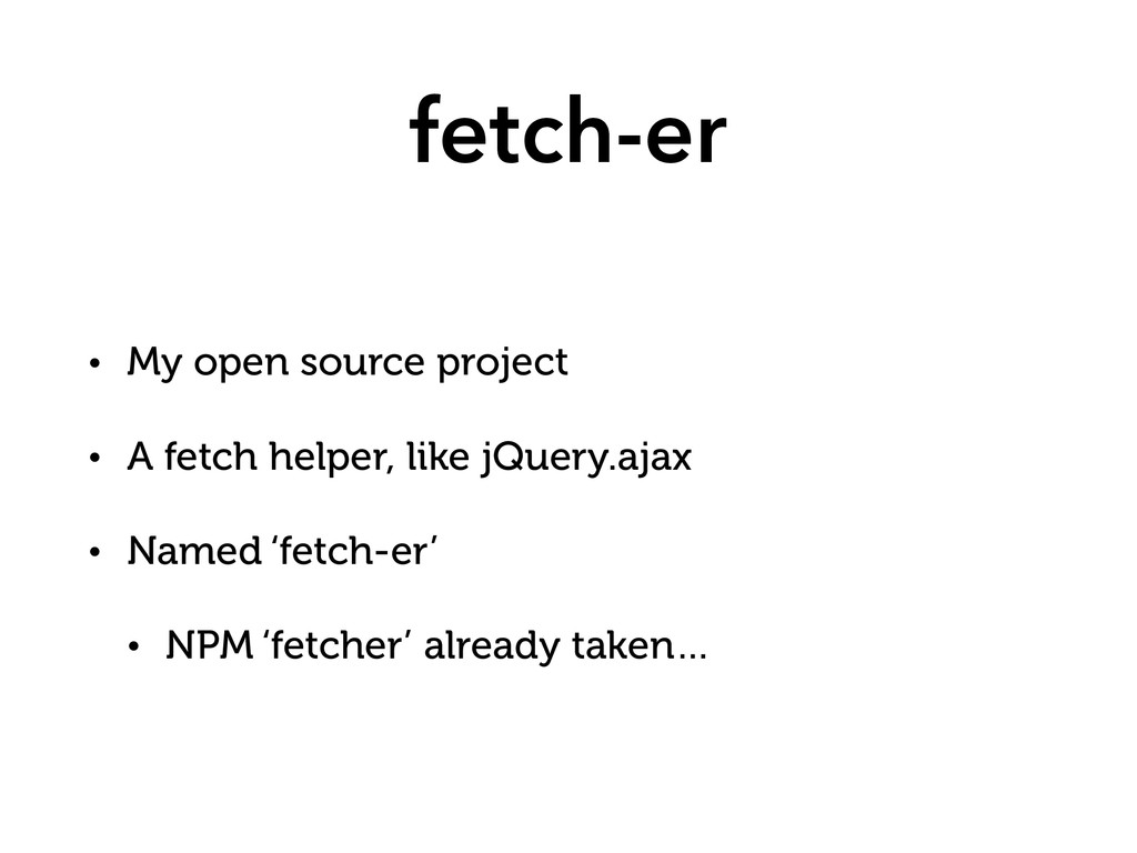 fetch-er • My open source project • A fetch hel...