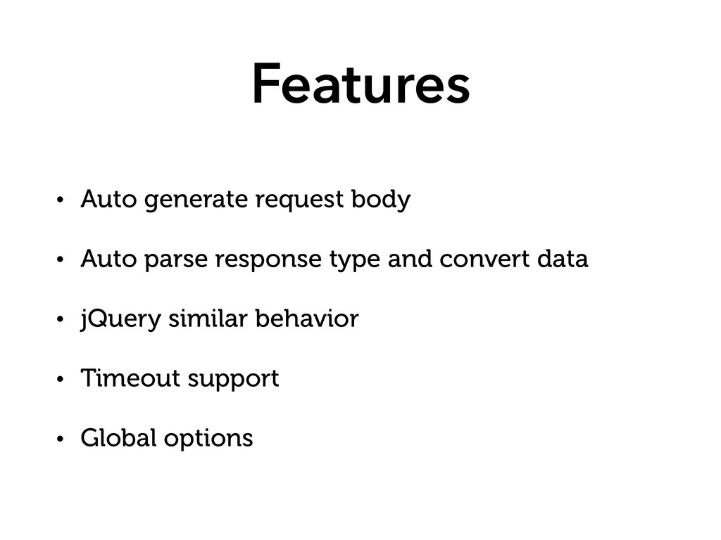 Features • Auto generate request body • Auto pa...