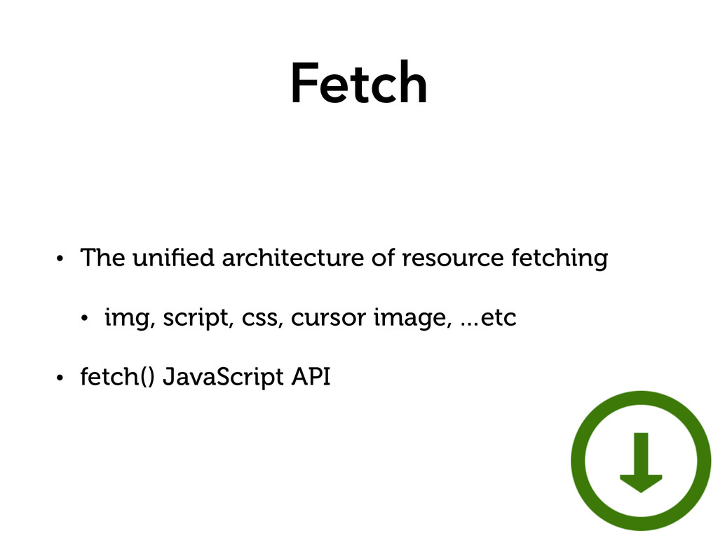 Fetch • The unified architecture of resource fet...