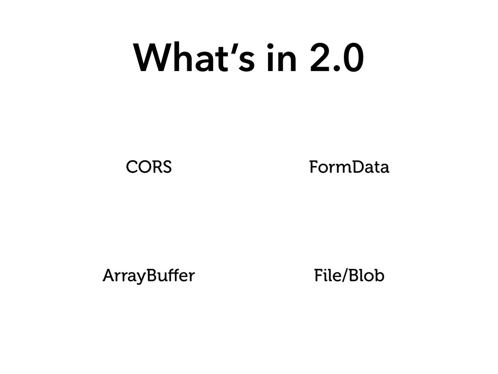 What's in 2.0 CORS FormData ArrayBuffer File/Blob