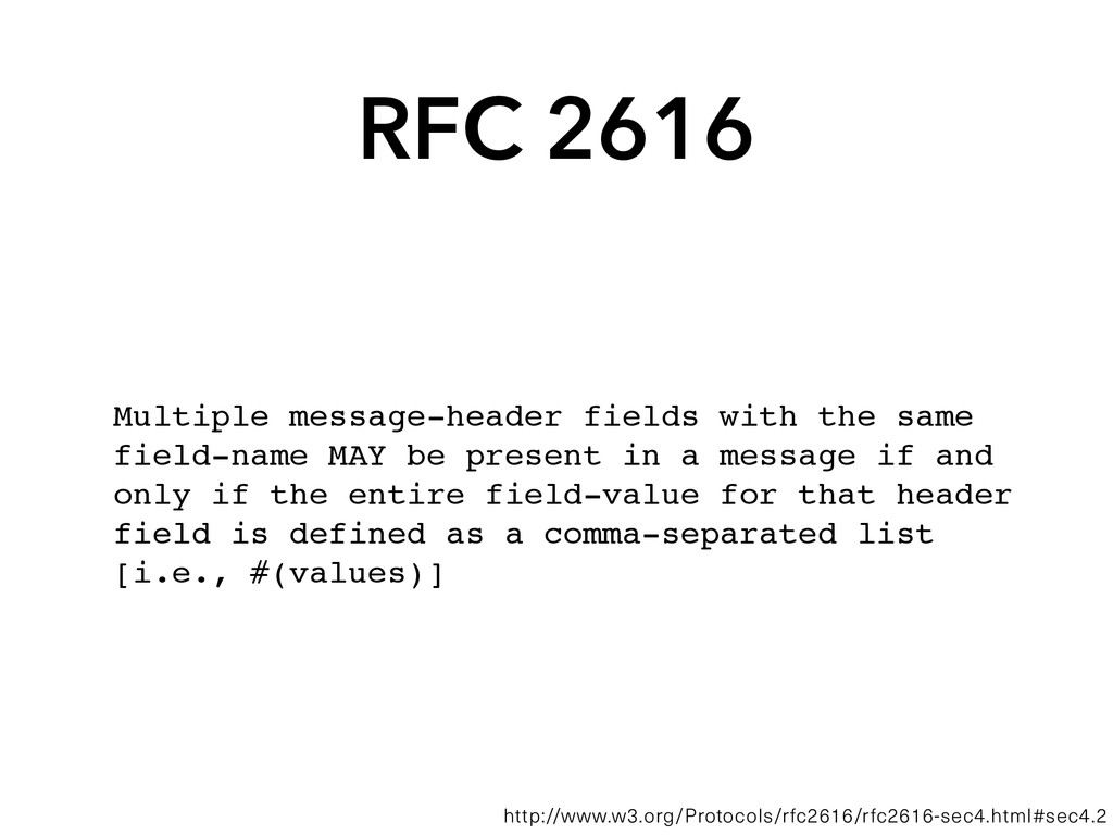 RFC 2616 Multiple message-header fields with th...