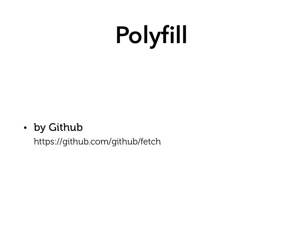 Polyfill • by Github https://github.com/github/...