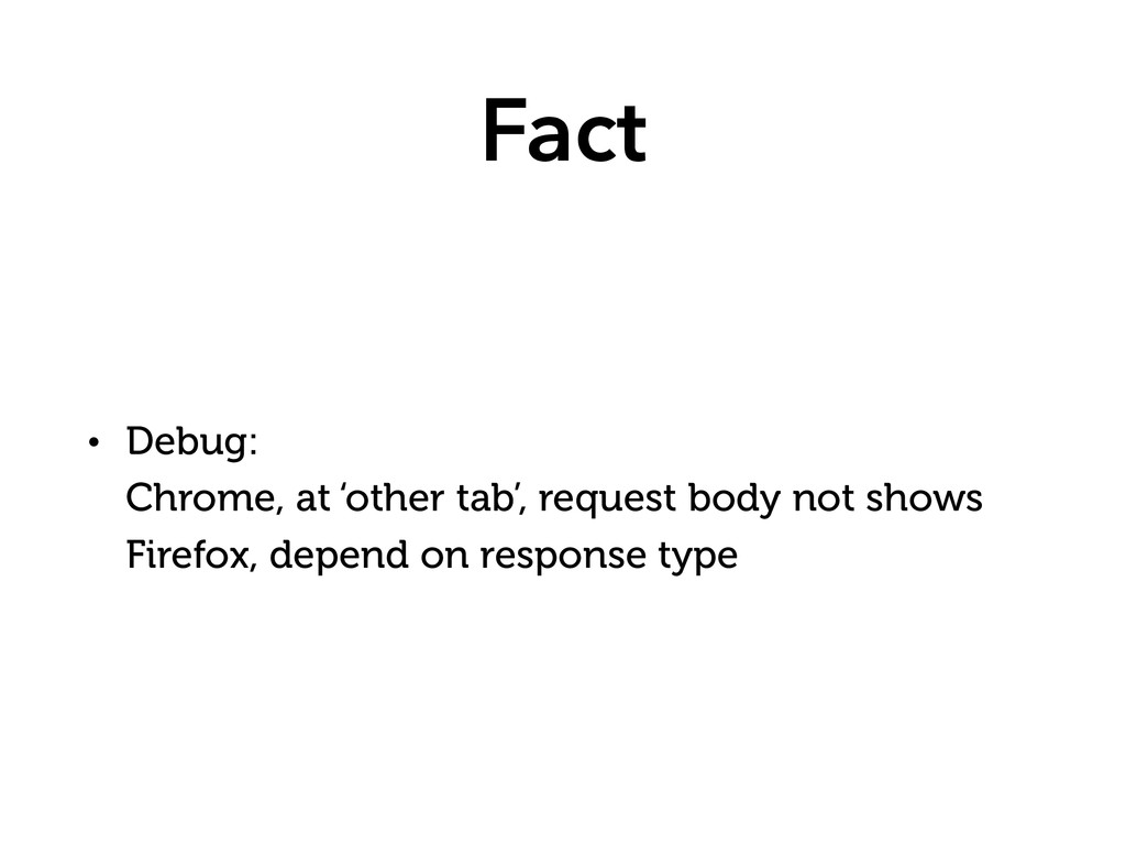 Fact • Debug: