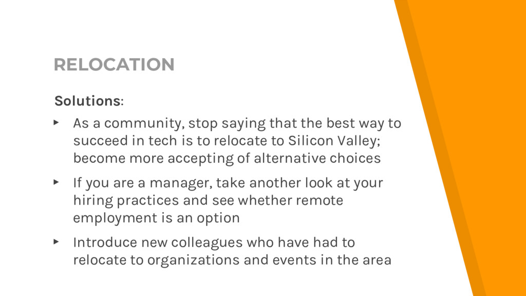 RELOCATION Solutions: ▸ As a community, stop sa...