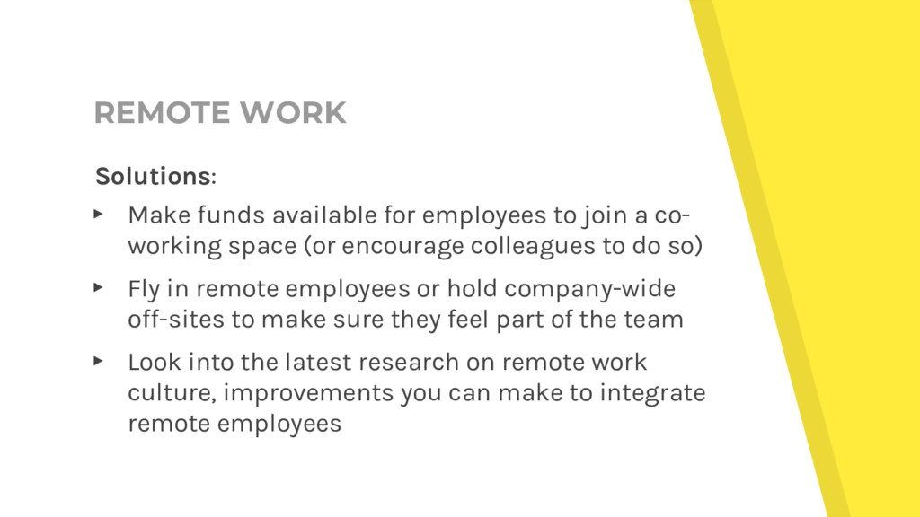 REMOTE WORK Solutions: ▸ Make funds available f...