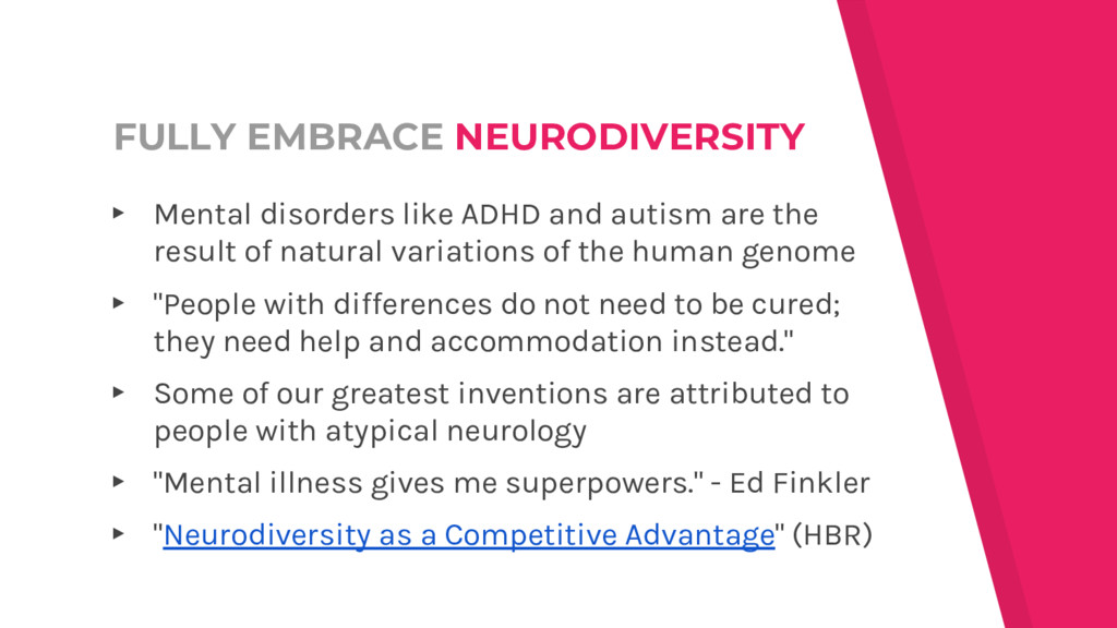 FULLY EMBRACE NEURODIVERSITY ▸ Mental disorders...