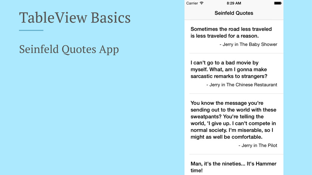 TableView Basics Seinfeld Quotes App