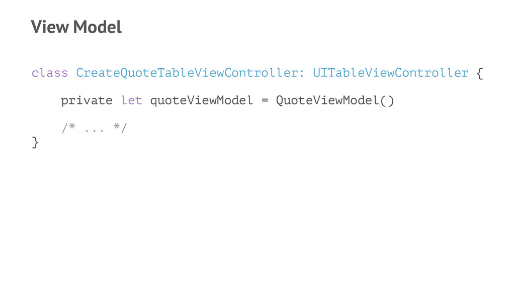 View Model class CreateQuoteTableViewController...