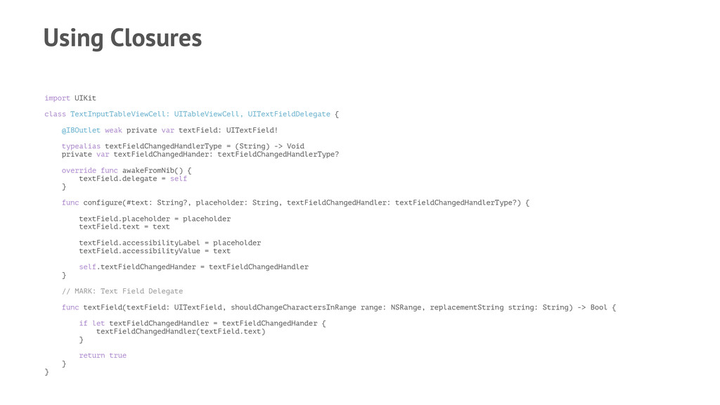 Using Closures import UIKit class TextInputTabl...