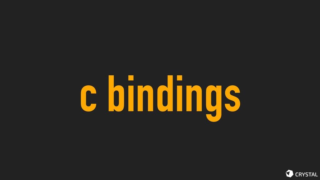 c bindings