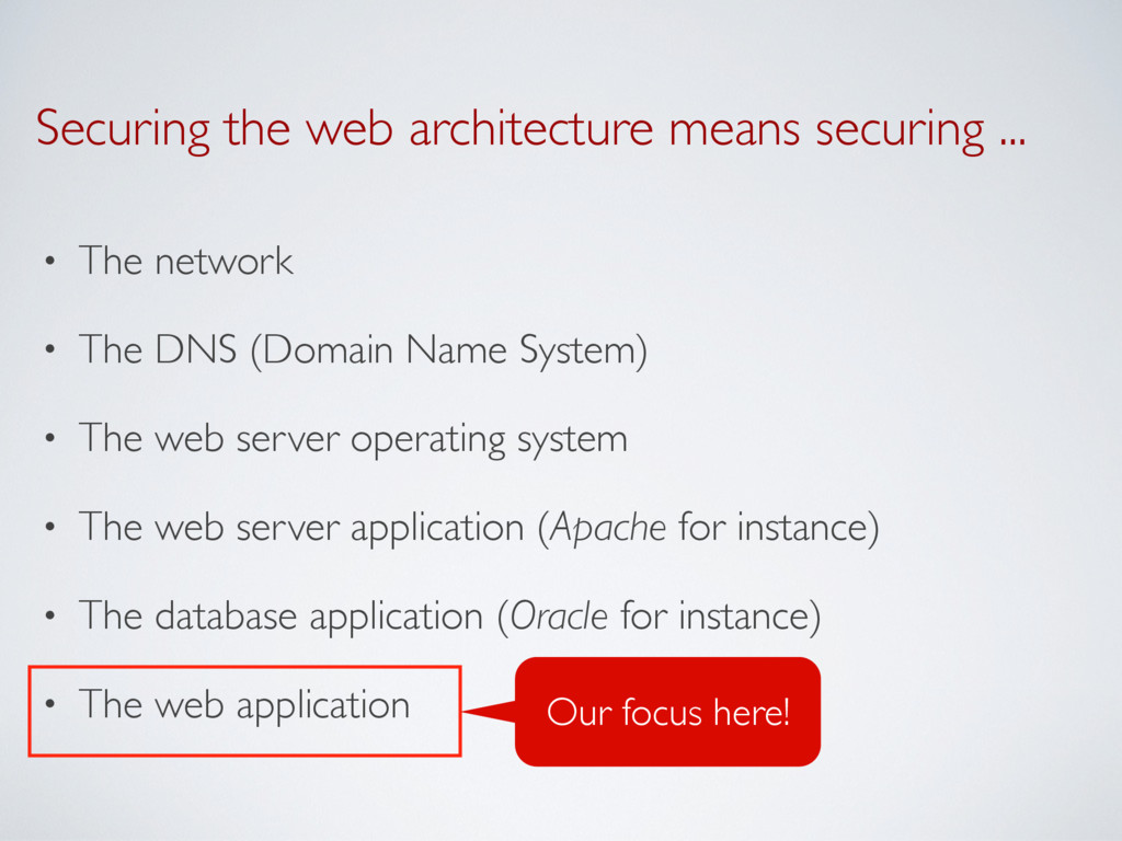 Securing the web architecture means securing .....