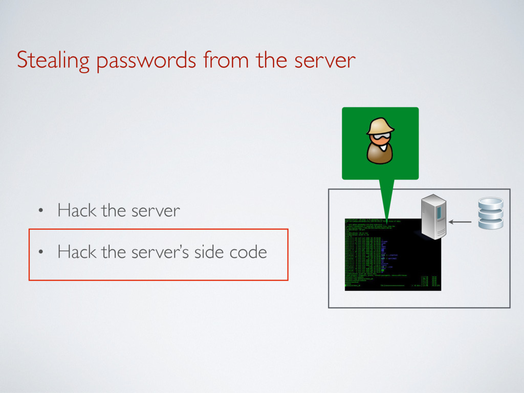 Stealing passwords from the server • Hack the s...
